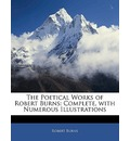 The Poetical Works of Robert Burns - Robert Burns