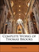 Complete Works of Thomas Brooks