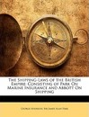 The Shipping-Laws of the British Empire - George Atkinson
