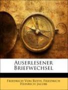 Jacobi, Friedrich Heinrich;Von Roth, Friedrich: Auserlesener Briefwechsel, Zweiter Band