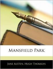 Mansfield Park - Jane Austen, Hugh Thomson