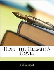 Hope, The Hermit - Edna Lyall