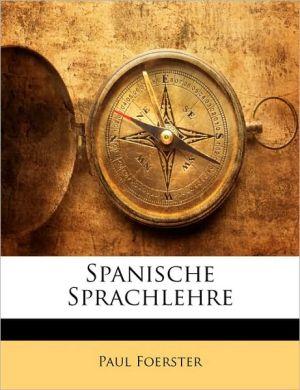 Spanische Sprachlehre - Paul Foerster