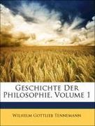Tennemann, Wilhelm Gottlieb: Geschichte der Philosophie, Erster Band