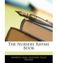 The Nursery Rhyme Book - Andrew Lang