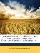 Buhle, Johann Gottlieb Gerhard: Lehrbuch Der Geschichte Der Philosophie Und Einer Kritischen Literatur Derselben ... Dritter Theil
