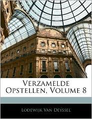 Verzamelde Opstellen, Volume 8 - Lodewijk Van Deyssel