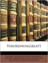 Verordnungsblatt - Created by Austria. Staatsamt Austria. Staatsamt F r Unterricht, Created by Austria. Ministerium Austria. Ministerium F r Innere