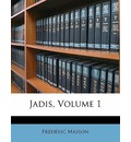 Jadis, Volume 1 - Frederic Masson