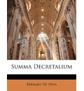 Summa Decretalium - Of Pavia Bernard of Pavia