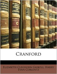 Cranford - Elizabeth Gaskell, Harry Evan Coblentz