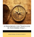 A Handbook for Travellers in Southern Italy ... - John Murray