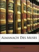 Anonymous: Almanach Des Muses