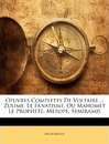 Oeuvres Completes de Voltaire... - Anonymous