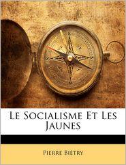 Le Socialisme Et Les Jaunes