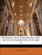 Reinke, Laurenz: Beiträge Zur Erklärung Des Alten Testamentes, Fuenfter Band