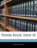 Pens E Russe, Issue 10