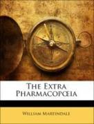 Martindale, William: The Extra Pharmacopoeia