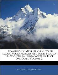 Il Romuleo Di Mess - . Benvenutus, Giuseppe Guatteri