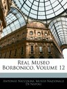 Real Museo Borbonico, Volume 12 - Antonio Niccolini