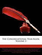 The Congregational Year-Book, Volume 3