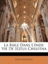 La Bible Dans L'Inde - Louis Jacolliot