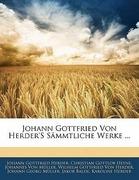 Herder, Johann Gottfried;Heyne, Christian Gottlob;Von Müller, Johannes;Von Herder, Wilhelm Gottfried;Müller, Johann Georg: Johann Gottfried Von Herder´s sämmtliche Werke, Achter Theil