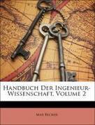 Becker, Max: Handbuch Der Ingenieur-Wissenschaft, Volume 2
