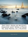 The First Book of Milton's Paradise Lost - Professor John Milton