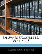 Oeuvres Completes, Volume 3