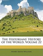 The Historians' History of the World, Volume 22