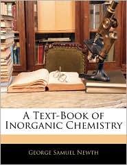 A Text-Book Of Inorganic Chemistry - George Samuel Newth