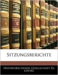 Sitzungsberichte - Naturforschende Gesellschaft Zu Leipzig