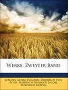 Jacobi, Friedrich Heinrich;Von Roth, Friedrich;Koeppen, Friedrich;Hamann, Johann Georg: Werke, Zweyter Band