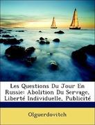 Olguerdovitch, .: Les Questions Du Jour En Russie: Abolition Du Servage, Liberté Individuelle, Publicité