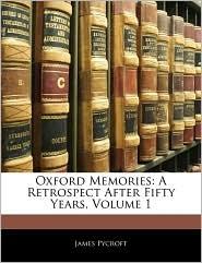 Oxford Memories - James Pycroft