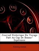 Anonymous: Journal Historique Du Voyage Fait Au Cap De Bonne-Espérance