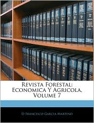 Revista Forestal - D Francisco Garcia Martino