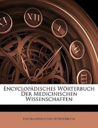 Wörterbuch, Enzyklopädisches: Encyclopädisches Wörterbuch Der Medicinischen Wissenschaften, Zweiunddreissigster Band