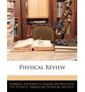 Physical Review - Institute Of Physics American Institute of Physics