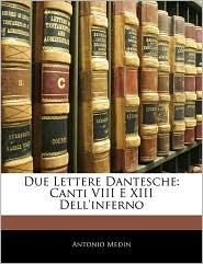 Due Lettere Dantesche - Antonio Medin
