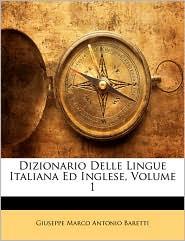 Dizionario Delle Lingue Italiana Ed Inglese, Volume 1 - Giuseppe Marco Antonio Baretti
