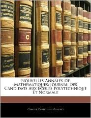 Nouvelles Annales De Mathematiques - Camille Christophe Gerono