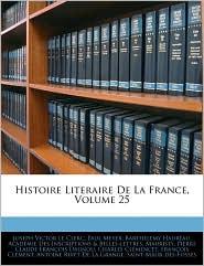 Histoire Literaire De La France, Volume 25 - Joseph Victor Le Clerc, Paul Meyer, Barthlemy Haurau