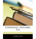 Consuelo, Volumes 3-4 - Title George Sand pse