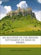 Hunter, Frederick Mercer: An Account of the British Settlement of Aden in Arabia