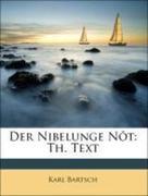 Bartsch, Karl: Der Nibelunge Nôt: Th. Text, Erster Theil