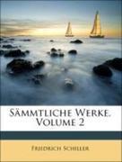 Schiller, Friedrich: Sämmtliche Werke, Zweiter Band
