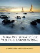 Nürnberg, Literarischer Verein In: Album des literarischen Vereins in Nürnberg für 1855