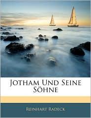 Jotham Und Seine Sohne - Reinhart Radeck